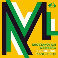 PIANO TRIOS/ TRIO METRAL [쇼스타코비치: 피아노 트리오 1, 2번 & 바인베르크: 피아노 트리오 OP.24 - 트리오 메트랄]