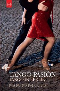 TANGO PASION: TANGO IN BERLIN [탱고 열정: 베를린에서의 탱고] [한글자막]
