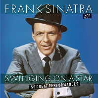 SWINGING ON A STAR: 50 GREAT PERFORMANCES