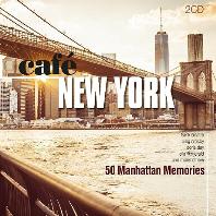 CAFE NEW YORK: 50 MANHATTAN MEMORIES