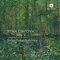 12 FANTASIAS FOR SOLO VIOLIN/ IRYNA GINTOVA [텔레만: 바이올린 독주를 위한 열두 개의 환상곡 - 이리나 긴토바]