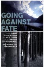 GOING AGAINST FATE: SYMPHONY NO.6/ DAVID ZINMAN [운명에 맞서다: 말러교향곡 녹음 리허설,콘서트 다큐 DVD+CD]