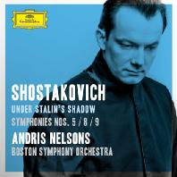 UNDER STALIN'S SHADOW: SYMPHONIES NOS.5, 8, 9/ ANDRIS NELSONS [쇼스타코비치: 교향곡 5, 8, 9번]