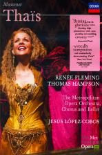 THAIS/ RENNE FLEMING, THOMAS HAMPSON, JESUS LOPEZ-COBOS