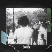 J. COLE - 4 YOUR EYEZ ONLY