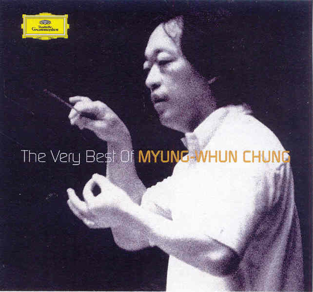 THE VERY BEST OF MYUNG-WHUN CHUNG
