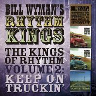 THE KINGS OF RHYTHM VOLUME 2: KEEP ON TRUCKIN` [DELUXE]