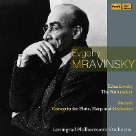THE NUTCRACKER & CONCERTO FOR FLUTE, HARP AND ORCHESTRA/ EVGENY MRAVINSKY [차이코프스키: 발레음악 호두까기 인형 중 13곡 & 모차르트: 플룻과 하프를 위한 협주곡 - 므라빈스키]