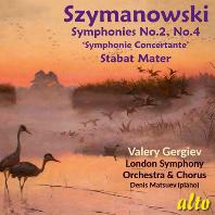 SYMPHONIES NOS.2 & 4, STABAT MATER/ VALERY GERGIEV [시마노프스키: 교향곡 2, 4번 - 발레리 기르기에프]