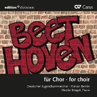 FOR CHOIR/ DEUTSCHER JUGENDKAMMERCHOR, FLORIAN BENFER [합창을 위한 베토벤: 베토벤의 오리지널 및 편곡 합창곡 - 독일 청년 실내 합창단]