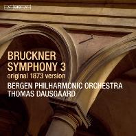 SYMPHONY NO.3/ THOMAS DAUSGAARD [SACD HYBRID] [브루크너: 교향곡 3번(1873년 원본)]