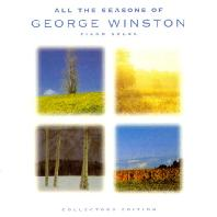 ALL THE SEASONS OF <!HS>GEORGE<!HE> WINSTON