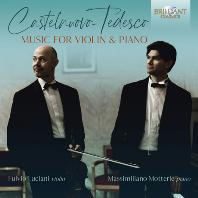 MUSIC FOR VIOLIN & PIANO/ FULVIO LUCIANI, MASSIMILIANO MOTTERLE [카스텔누오보 테데스코: 바이올린 작품집 - 풀비오 루치아니]