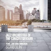 JAZZ ORCHESTRA OF THE CONCERTGEBOUW - SCRIBBLIN`