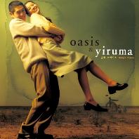 오아시스 (OASIS)/ YIRUMA