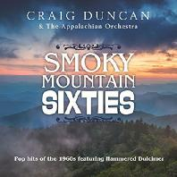 SMOKY MOUNTAIN SIXTIES: POP HITS OF THE 1960S FEATURING HAMMERED DULCIMER