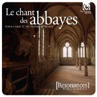 LE CHANT DES ABBAYES [수도원의 성가: 중세 성가곡 또는 폴리포니]