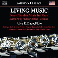 LIVING MUSIC: NEW CHAMBER MUSIC FOR FLUTE/ ALICE K. DADE [플루트 실내악 작품집 - 앨리스 K. 데이드]