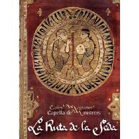 LA RUTA DE LA SEDA [CD+BOOK] [카펠라 데 미니스트레르스: 라 론하 데 라 세다 - 중세 실크로드 음악 모음곡]