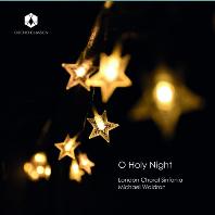 O HOLY NIGHT/ LONDON CHORAL SINFONIA, MICHAEL WALDRON [오! 거룩한 밤: 크리스마스 합창 음악 작품집 - 런던 코럴 신포니아]