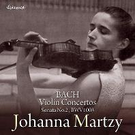 VIOLIN CONCERTOS & SONATA NO.2/ JOHANNA MARTZY [바흐: 바이올린협주곡 1, 2번 & 무반주바이올린소나타 2번 - 요한나 마르치]