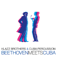 BEETHOVEN MEETS CUBA [클라츠 브라더스 & 쿠바 퍼커션: 베토벤 쿠바를 만나다]