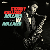 ROLLINS IN HOLLAND: THE 1967 STUDIO & LIVE RECORDINGS