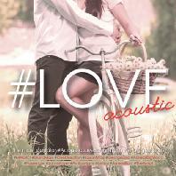 #LOVE: ACOUSTIC [해시태그 러브: 어쿠스틱]