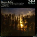 JOHANNES BRAHMS - PIANO SONATAS & HANDEL VARIATIONS OP.24/ LAURA MIKKOLA