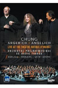 LIVE AT THE THEATRE ANTIQUE D'ORANGE/ MARTHA ARGERICH, NICHOLAS ANGELICH, MYUNG-WHUN CHUNG [오랑주 고대극장의 정명훈: 라디오 프랑스 필하모닉 실황]
