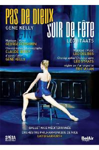 PAS DE DIEUX & SOIR DE FETE/ GENE KELLY, LEO STAATS, DAVID GARFORTH [니스 발레의 <파드되> & <수아 테 페테>]
