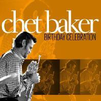 CHET BAKER - BIRTHDAY CELEBRATION [DELUXE][수입]*