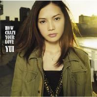 HOW CRAZY YOUR LOVE [CD+DVD] [수입 초회한정반]