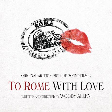 TO ROME WITH LOVE [투 로마 위드 러브]