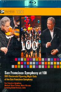 SAN FRANCISCO SYMPHONY AT 100: 2011 CENTENNIAL OPENING NIGHT GALA/ MICHAEL TILSON THOMAS
