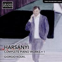 COMPLETE PIANO WORKS 1/ GIORGIO KOUKL [하르샤니: 피아노 작품 전곡 1집 - 기오르기오 코우클]