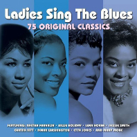 LADIES SING THE BLUES: 75 ORIGINAL CLASSICS