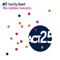 THE JUBILEE CONCERT: ACT FAMILY BAND