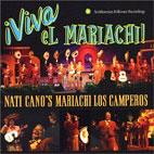 NATI CANO`S MARIACHI LOS CAMPEROS - VIVA EL MARIACAHI !