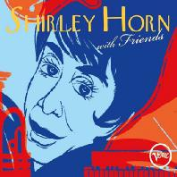 SHIRLEY HORN WITH FRIENDS [DIGIPACK]