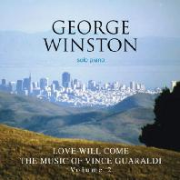 LOVE WILL COME: THE <!HS>MUSIC<!HE> OF VINCE GUARALDI VOL.2