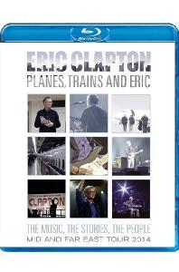 PLANES, TRAINS AND ERIC [에릭 클랩튼: 2014 아시아 투어]