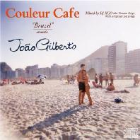 COULEUR CAFE BRAZIL MEETS JOAO GILBERTO [DIGIPACK]