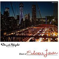 DAY & NIGHT: BEST OF SLOW JAM [DIGIPACK]