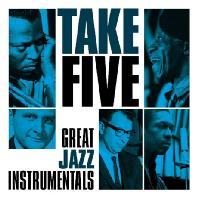 TAKE FIVE: GREAT JAZZ INSTRUMENTALS