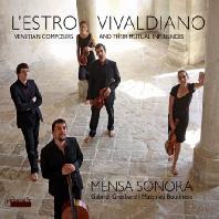 비발디의 영감 - 서로 영향을 주고 받은 베네치아 작곡가들의 기악곡들 - 멘사 소노라