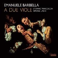 바르벨라: 두 대의 비올라를 위한 2중주 6곡 - 스테파노 마르코치