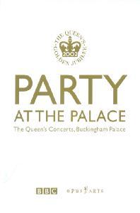 PARTY AT THE PALACE [여왕즉위 50주년 기념 콘서트]