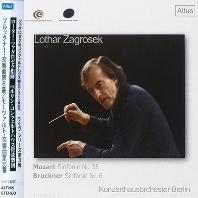 SYMPHONY NO.35 & NO.6/ LOTHAR ZAGROSEK [모차르트: 교향곡 35번 & 브루크너: 교향곡 6번 - 로터 자그로섹]