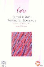 GALA CONCERT/ SUTHERLAND PAVAROTTI <!HS>BONYNGE<!HE>/ LIVE FROM SYDNEY OPER AHOUSE
